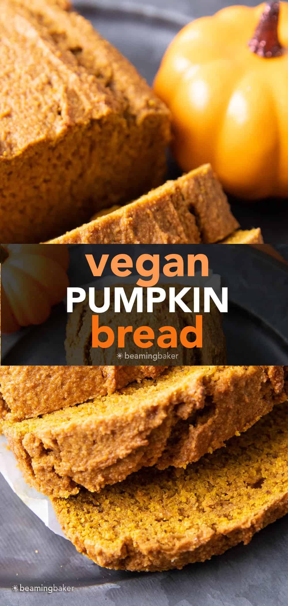 Easy Vegan Pumpkin Bread: this vegan pumpkin bread recipe is moist, deliciously dense & lightly fluffy, with rich pumpkin flavor. The best vegan pumpkin bread! #Vegan #Pumpkin #Bread #Easy | Recipe at BeamingBaker.com