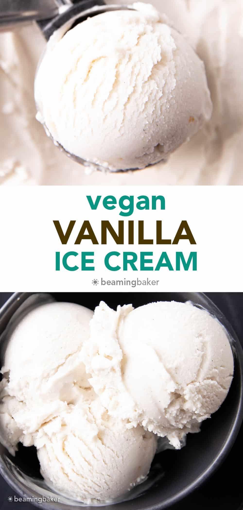 Vegan Vanilla Ice Cream Recipe: this homemade vegan ice cream recipe is easy, rich 'n creamy. The best vegan vanilla ice cream—incredible vanilla flavor, made with simple ingredients. Dairy-Free. #Vegan #IceCream #DairyFree #NonDairy | Recipe at BeamingBaker.com