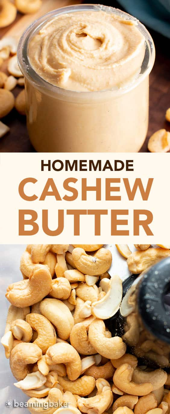 Homemade Cashew Butter: learn how to make cashew butter with just 1 ingredient and a few minutes! Step-by-step tutorial with clear, detailed pics to follow along. #CashewButter #CashewNutButter #Homemade | Recipe at BeamingBaker.com