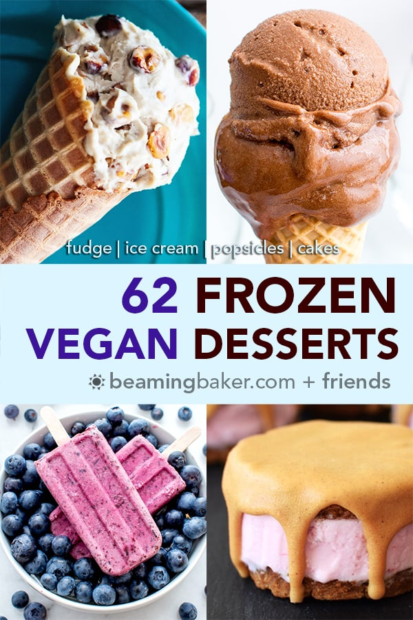 62 Unbelievably Good Vegan Frozen Desserts: a mouthwatering collection of 62 amazing plant-based desserts, from ice cream sandwiches to fudge pops. #Vegan #DairyFree #PlantBased | BeamingBaker.com