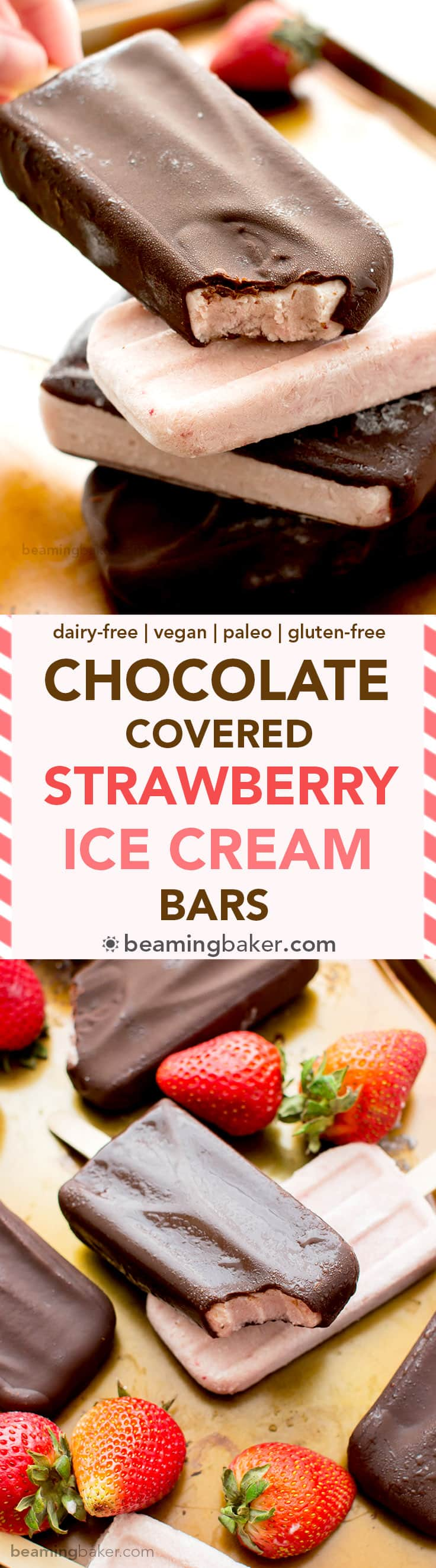 Chocolate-covered Strawberry Ice Cream Bars (V+GF): a 6 ingredient recipe for amazing ice cream bars that taste like chocolate-covered strawberries. #Vegan #DairyFree #Paleo #GlutenFree | BeamingBaker.com