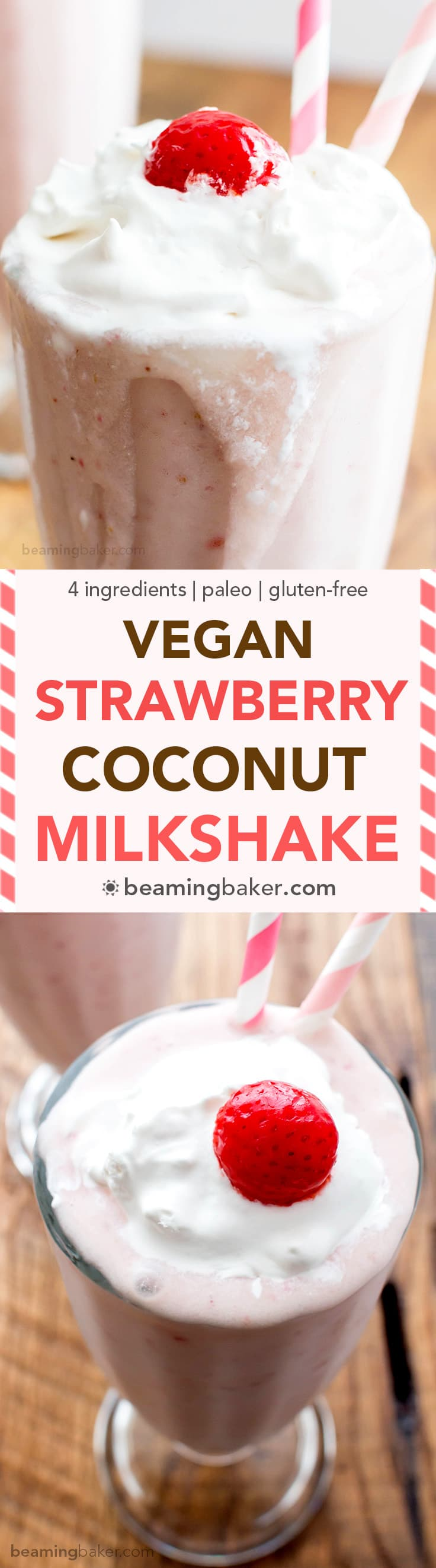 Vegan Strawberry Coconut Milkshake (V+GF): a 4 ingredient recipe for creamy and thick strawberry coconut milkshakes. #Vegan #GlutenFree #DairyFree #Paleo | BeamingBaker.com