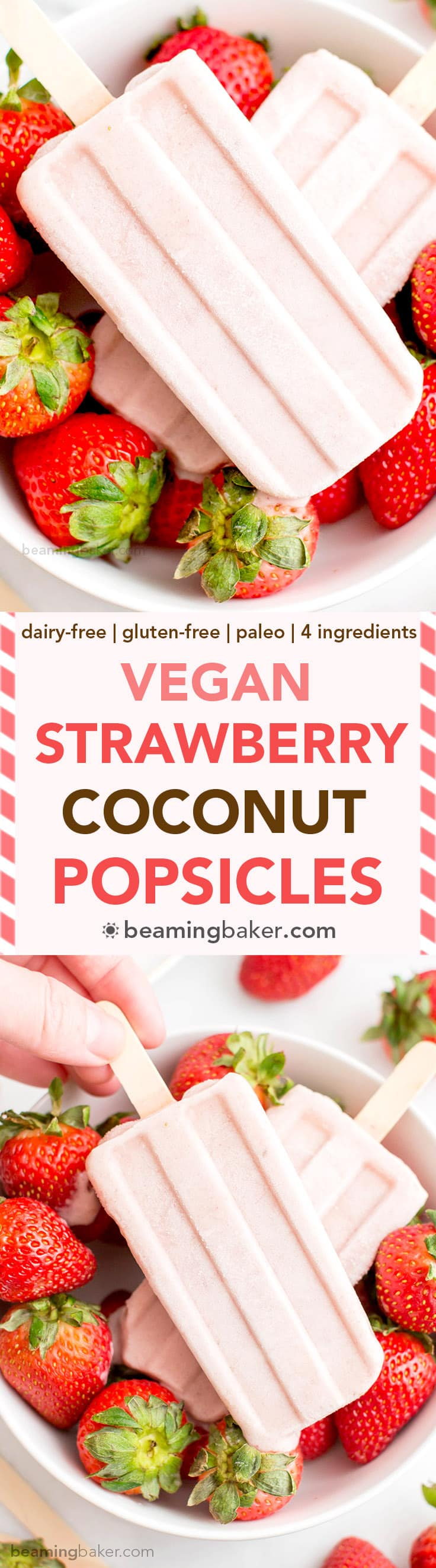 Vegan Strawberry Coconut Popsicles (V, GF, DF): a 4 ingredient, plant-based recipe for creamy, refreshing popsicles bursting with strawberry and coconut flavor. #Vegan #DairyFree #Paleo #GlutenFree | BeamingBaker.com