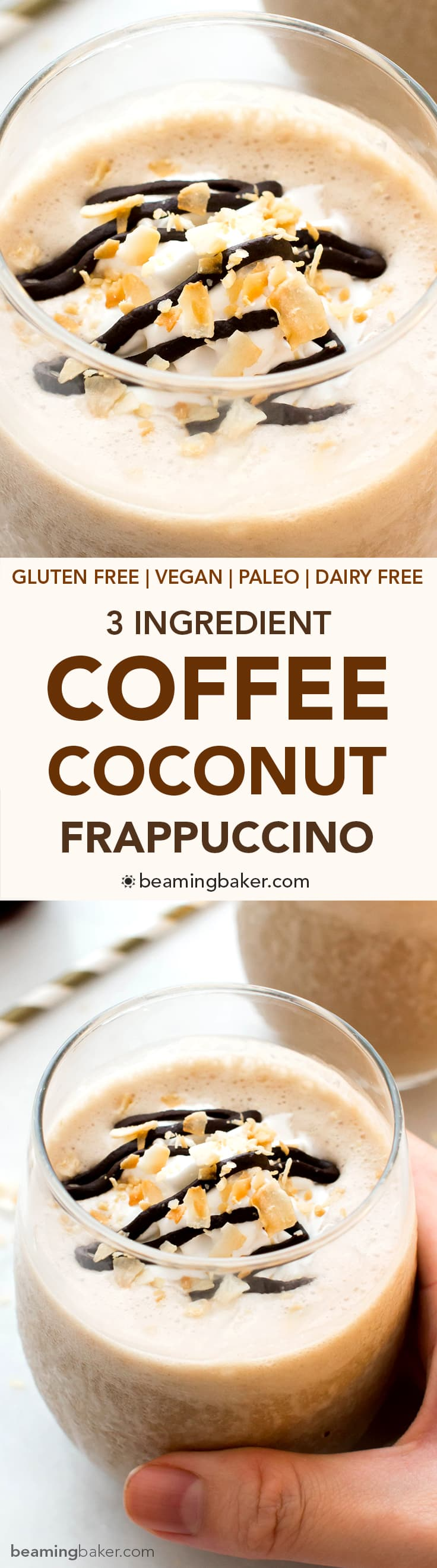 Coffee Coconut Frappuccino (V +GF): a 3 ingredient recipe for deliciously thick, creamy frappes bursting with coffee and coconut flavor. #Vegan #Paleo #GlutenFree #DairyFree | BeamingBaker.com
