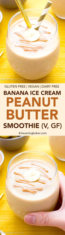 Peanut Butter Banana Ice Cream Smoothie (V, GF, DF): 10 grams of protein per serving. A 3-ingredient recipe for creamy, thick, protein-packed peanut butter smoothies that taste like ice cream. #Vegan #GlutenFree #DairyFree   BeamingBaker.com