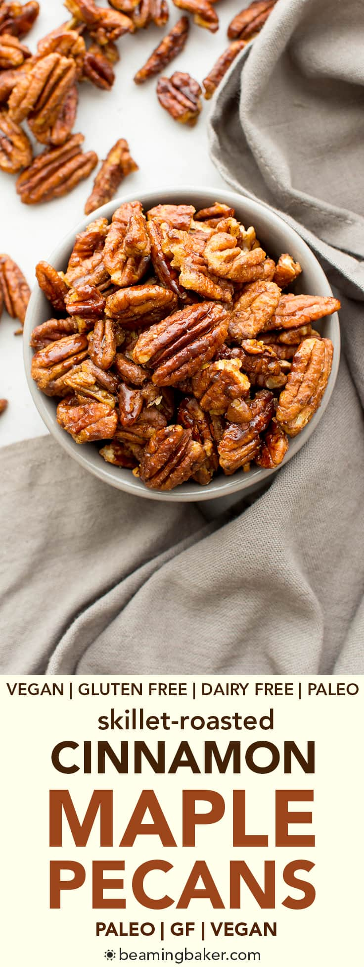 Skillet-Roasted Maple Cinnamon Pecans (V, GF, Paleo): a 6-ingredient recipe for warm, cozy skillet-roasted pecans glazed with coconut sugar and cinnamon. #Paleo #Vegan #GlutenFree #DairyFree | BeamingBaker.com