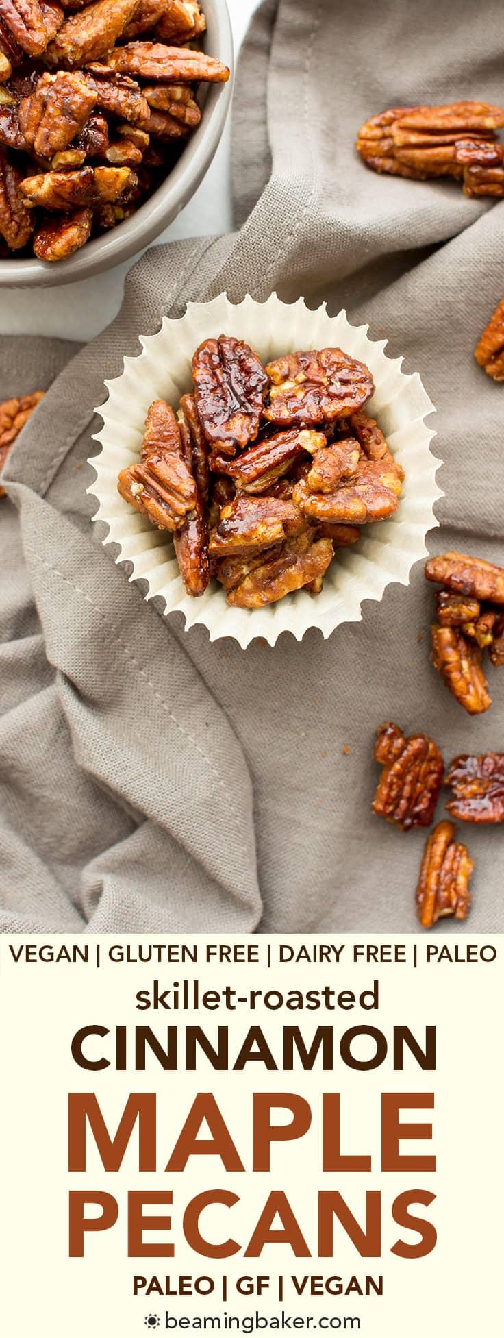 Skillet-Roasted Maple Cinnamon Pecans (V, GF, Paleo): a 6-ingredient recipe for warm, cozy skillet-roasted pecans glazed with coconut sugar and cinnamon. #Paleo #Vegan #GlutenFree #DairyFree | BeamingBaker.com