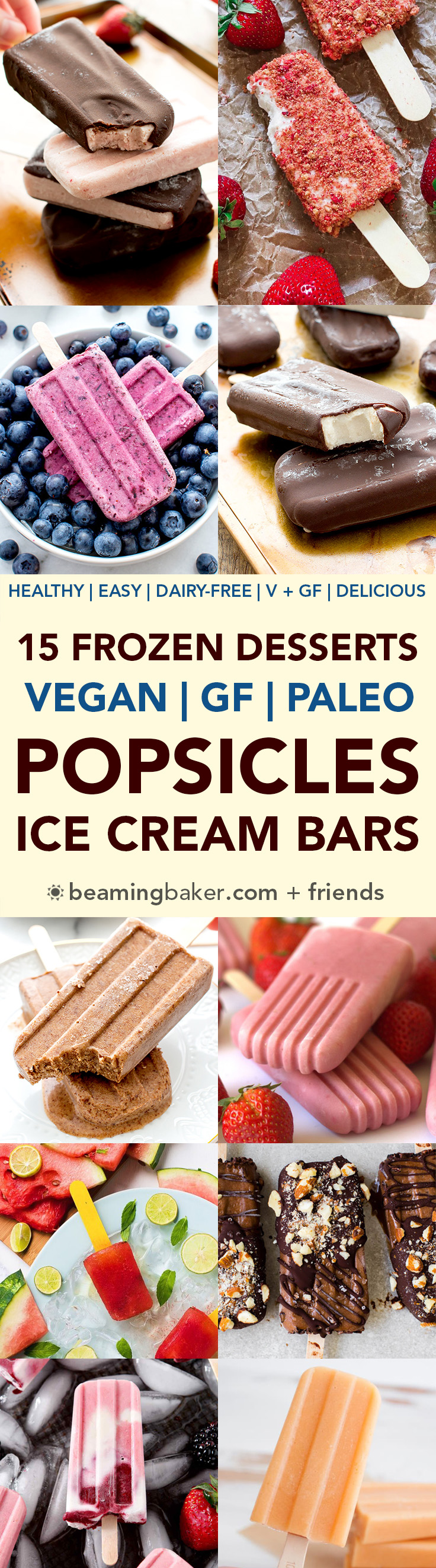 15 Healthy Frozen Desserts Made in a Popsicle Mold (V, DF, Paleo): a frozen dessert collection of dairy-free, paleo and vegan treats made with a popsicle mold! #Vegan #Paleo #DairyFree #GlutenFree | BeamingBaker.com