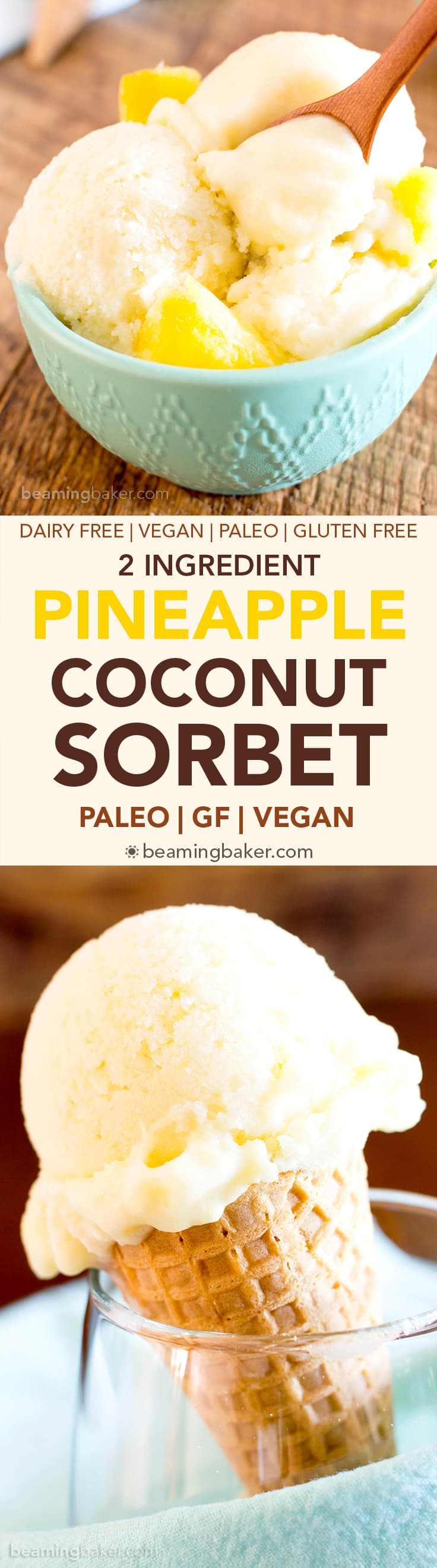 Pineapple Coconut Sorbet: just 2 ingredients and 5 minutes to make delicious coconut pineapple sorbet. Healthy, Dairy-Free, Paleo, Vegan. #Coconut #Pineapple #Sorbet #Vegan | Recipe at BeamingBaker.com