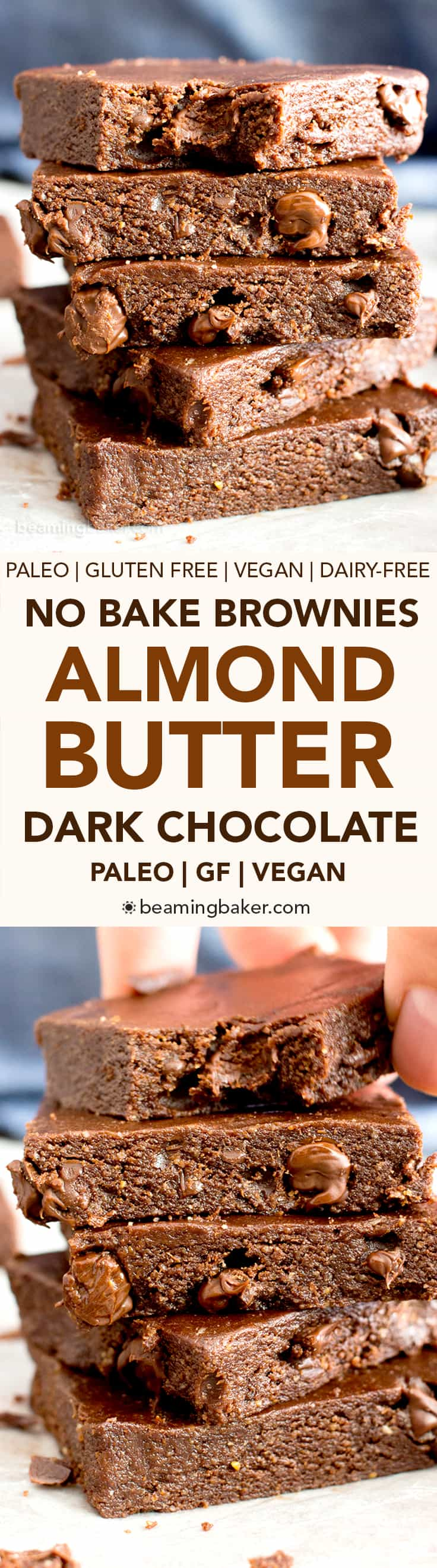 No Bake Dark Chocolate Almond Butter Paleo Brownies (V, GF): a 6-ingredient recipe for luxuriously rich no bake brownies packed with chocolate chips and ready in minutes! #Vegan #Chocolate #GlutenFree #DairyFree #Paleo #Desserts #Healthy | Recipe on BeamingBaker.com