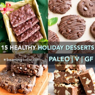 15 Gluten Free Vegan Healthy Holiday Dessert Recipes (V, GF): A festive collection of the best healthy holiday desserts to enjoy with friends and family! #Vegan #GlutenFree #DairyFree #Paleo #Holiday #Dessert #Healthy | BeamingBaker.com