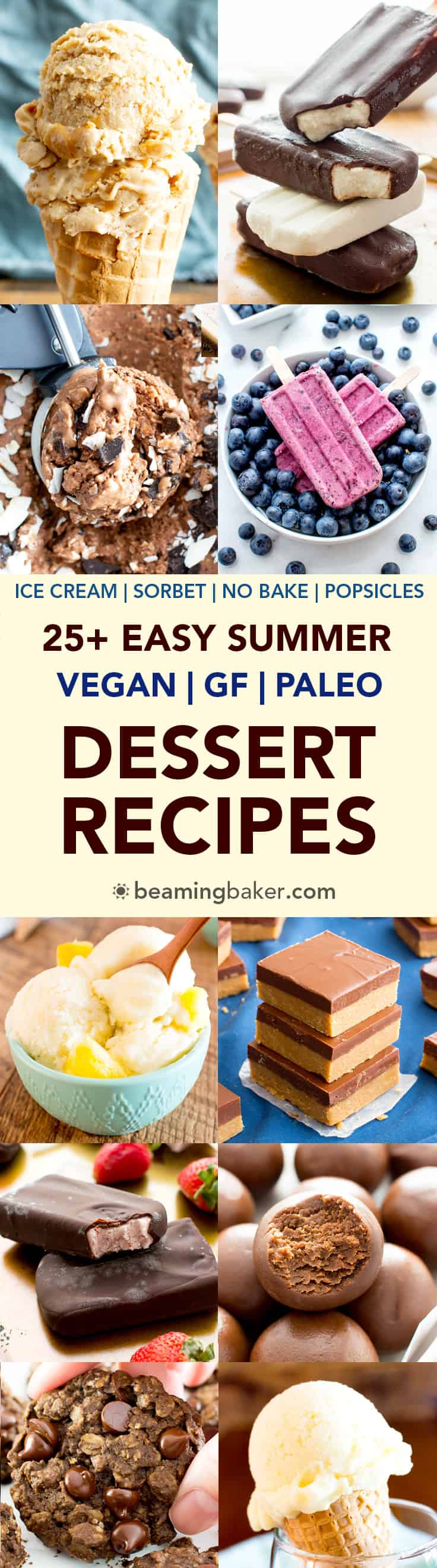 25+ Easy Summer Desserts Recipes (V, GF): a mouthwatering collection of amazingly tasty recipes for the best easy summer desserts! #Vegan #GlutenFree #DairyFree #RefinedSugarFree #Desserts #Cookies | Recipes on BeamingBaker.com