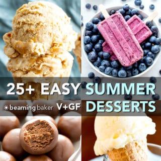 25+ Easy Summer Desserts Recipes (Gluten-Free, Vegan, Paleo)