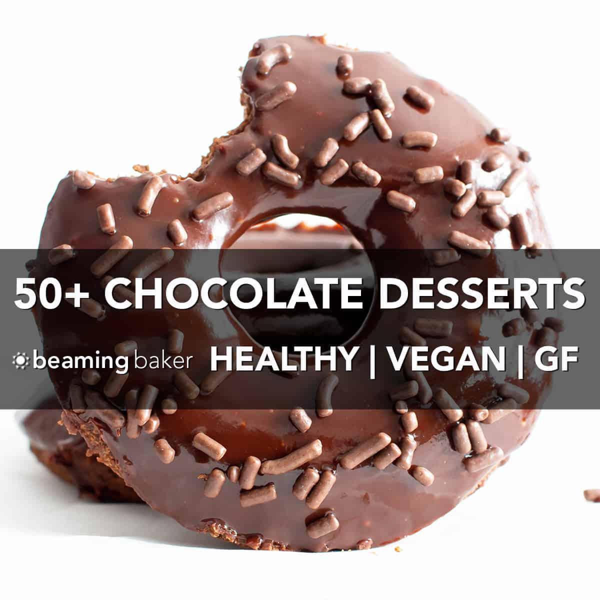 50+ Easy Healthy Chocolate Desserts - Best Gluten Free ...