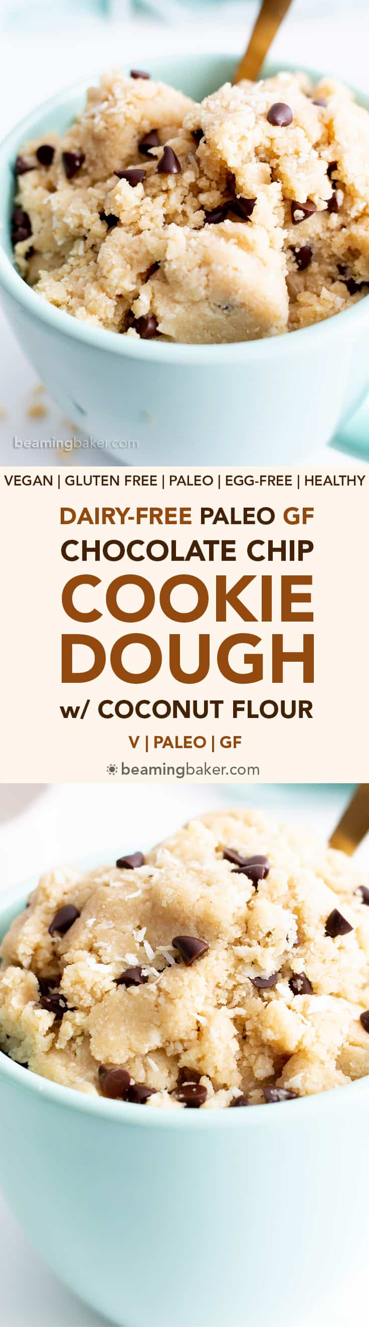 Dairy-Free Coconut Flour Cookie Dough (V, GF): this decadent paleo vegan cookie dough recipe is packed with coconut flavor! It's the tastiest edible almond flour cookie dough treat—healthy, easy & gluten-free! #CookieDough #Paleo #Vegan #GlutenFree #ChocolateChip | Recipe at BeamingBaker.com
