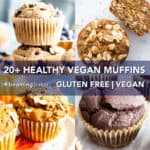 20+ Healthy Vegan Muffin Recipes (GF): A mouthwatering collection of the BEST homemade healthy muffins! Featuring healthy banana muffins, vegan blueberry muffins, and more easy muffin recipes! #Vegan #GlutenFree #DairyFree #Healthy #Muffins | Recipes on BeamingBaker.com