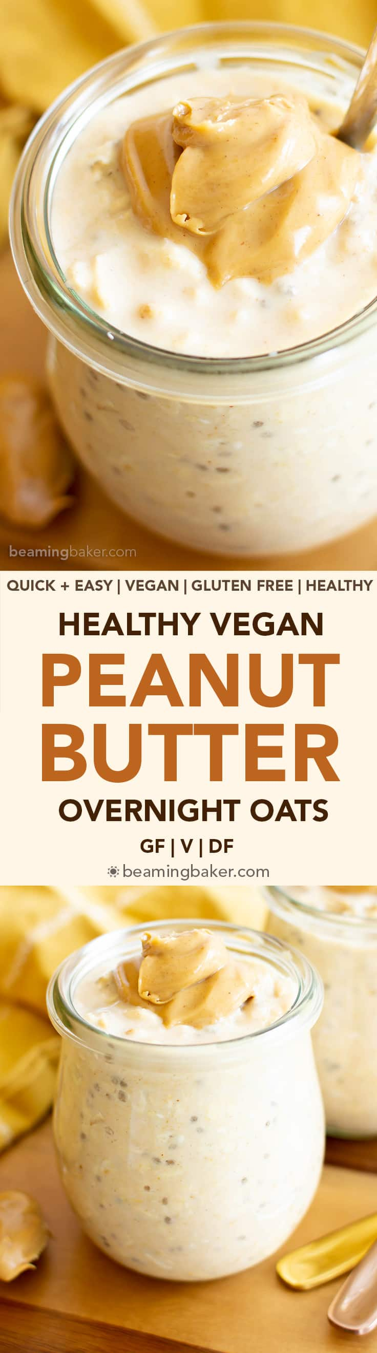 Peanut Butter Overnight Oats Recipe (Vegan, GF): easy vegan overnight oats with almond milk and peanut butter! Healthy overnight oats that taste like peanut butter cookies! Gluten Free, Dairy-Free, Refined Sugar Free. #Healthy #OvernightOats #PeanutButter #Breakfast #Vegan | Recipe at BeamingBaker.com