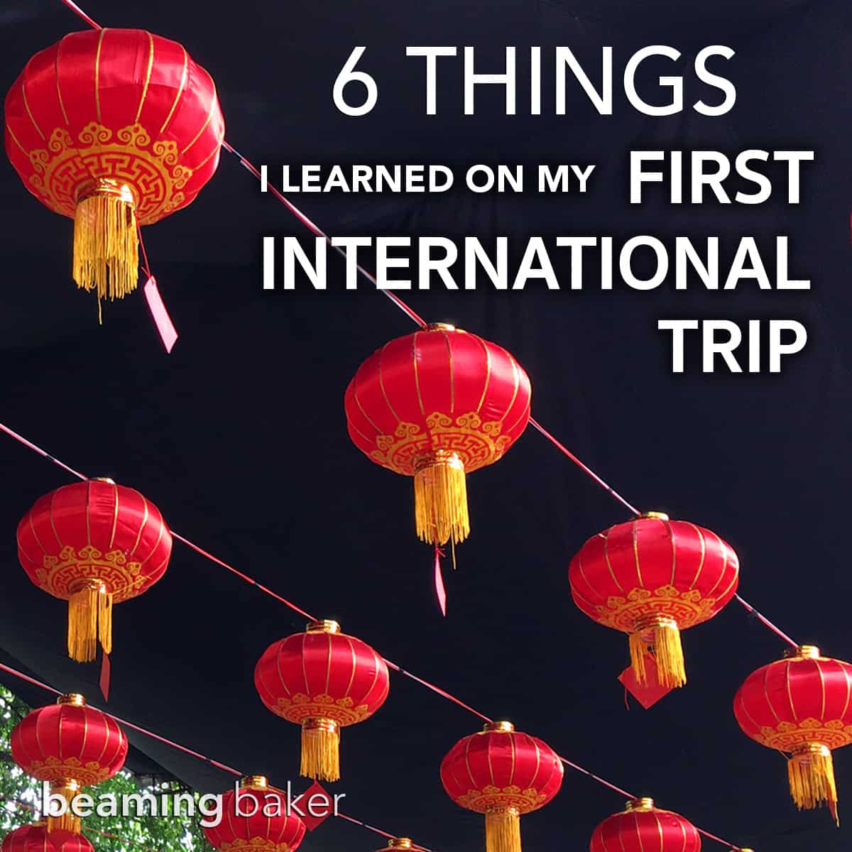 6 Things I Learned on my First International Trip: super useful tips and advice to help you plan the perfect first time abroad #Travel #TravelTips #InternationalTravel | Post on BeamingBaker.com