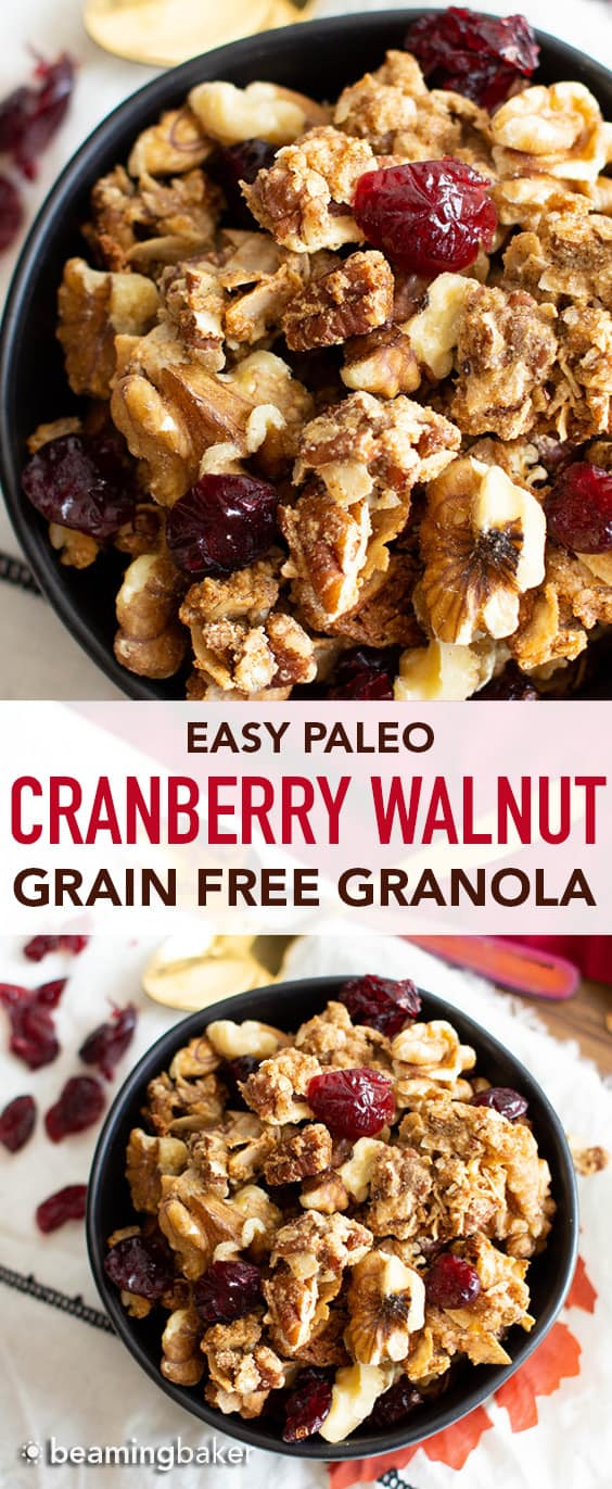 Cranberry Walnut Granola (GF): my favorite GRAINLESS granola—deliciously maple-sweetened crispy, crunchy clusters with tart cranberries & satisfying walnuts! The ultimate homemade GRAIN FREE granola recipe: 10 min prep, Paleo, Vegan, Gluten Free. #GrainFree #Granola #Paleo #Cranberry #GlutenFree | Recipe at BeamingBaker.com