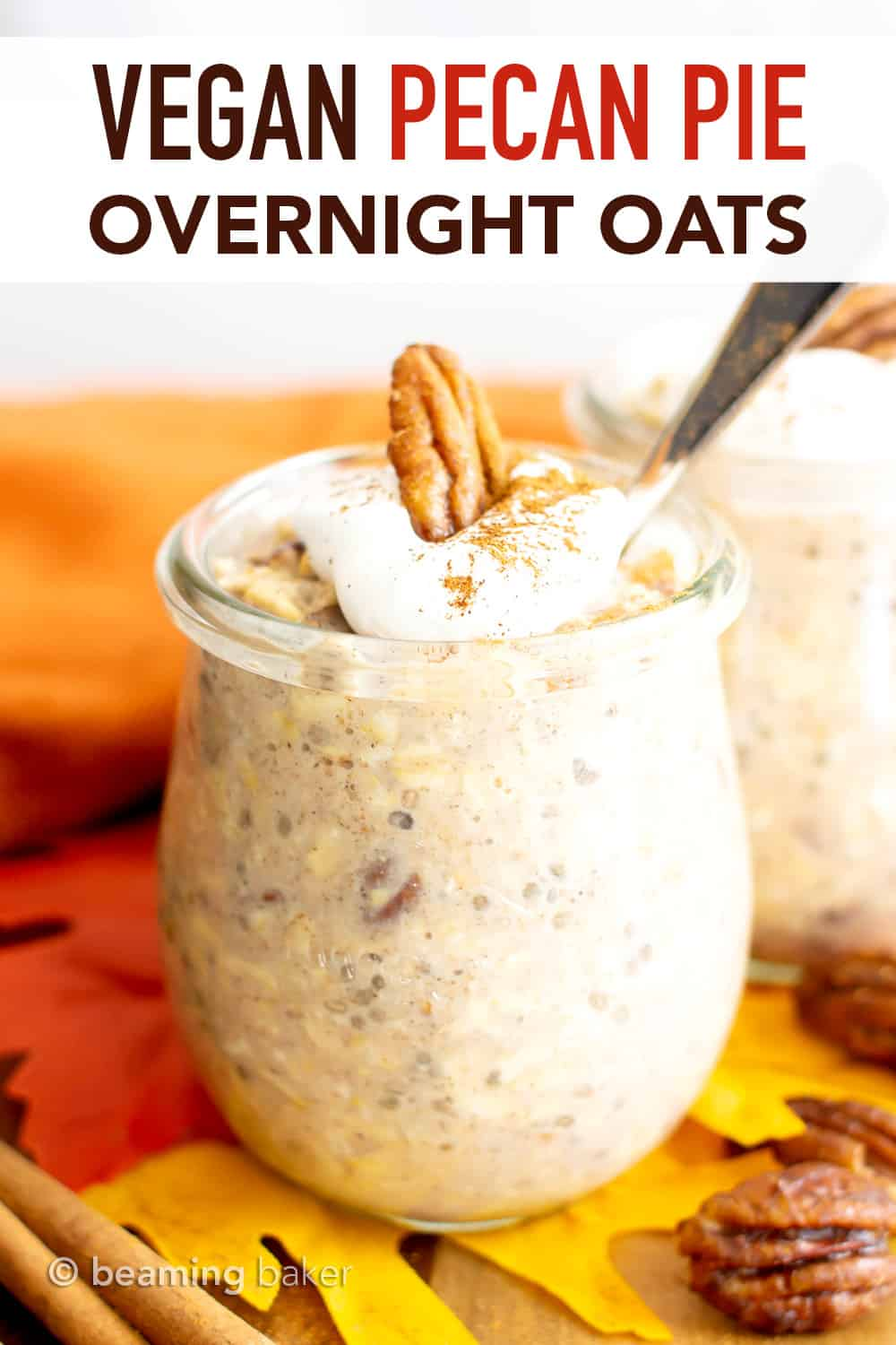 Pecan Pie Vegan Overnight Oats Recipe: this healthy vegan overnight oatmeal recipe is creamy, indulgent & tastes like pecan pie! Quick 'n easy, made with whole ingredients, Gluten Free, Dairy-Free. #OvernightOats #Vegan #Healthy #Breakfast #GlutenFree | Recipe at BeamingBaker.com