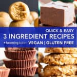 25+ Quick & Easy 3 Ingredient Recipes: my favorite Vegan + Gluten Free, healthy 3 ingredient recipes—from cookies to fudge and energy bites & ice cream! Make these recipes in no time! #3Ingredient #Recipes #Vegan #GlutenFree #Easy | Recipes at BeamingBaker.com