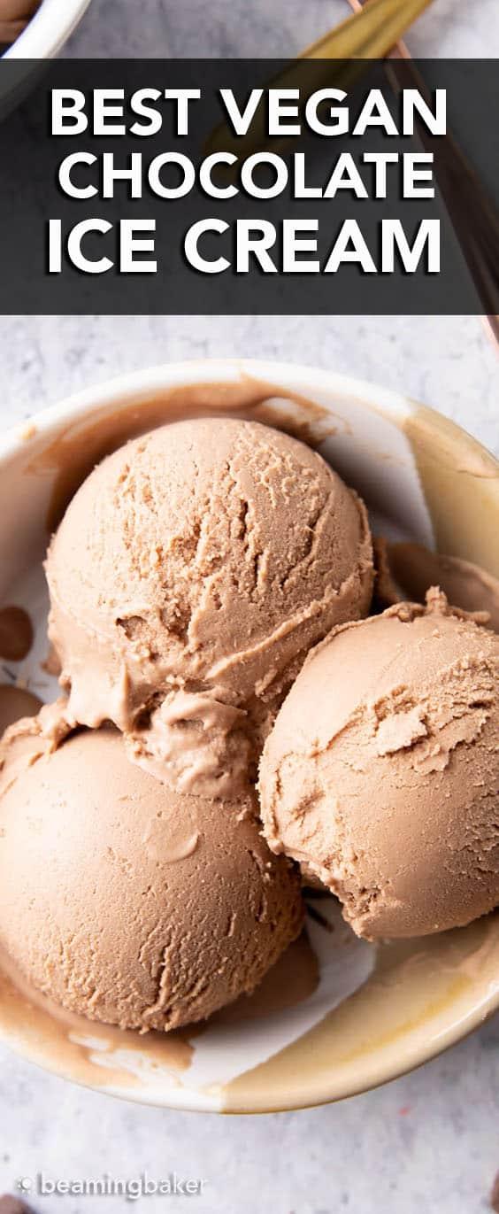 BEST Vegan Chocolate Ice Cream Recipe: this rich & creamy chocolate vegan ice cream made with 7 whole ingredients. Homemade vegan ice cream never tasted so good! Dairy-Free. #Vegan #IceCream #Chocolate #DairyFree | Recipe at BeamingBaker.com