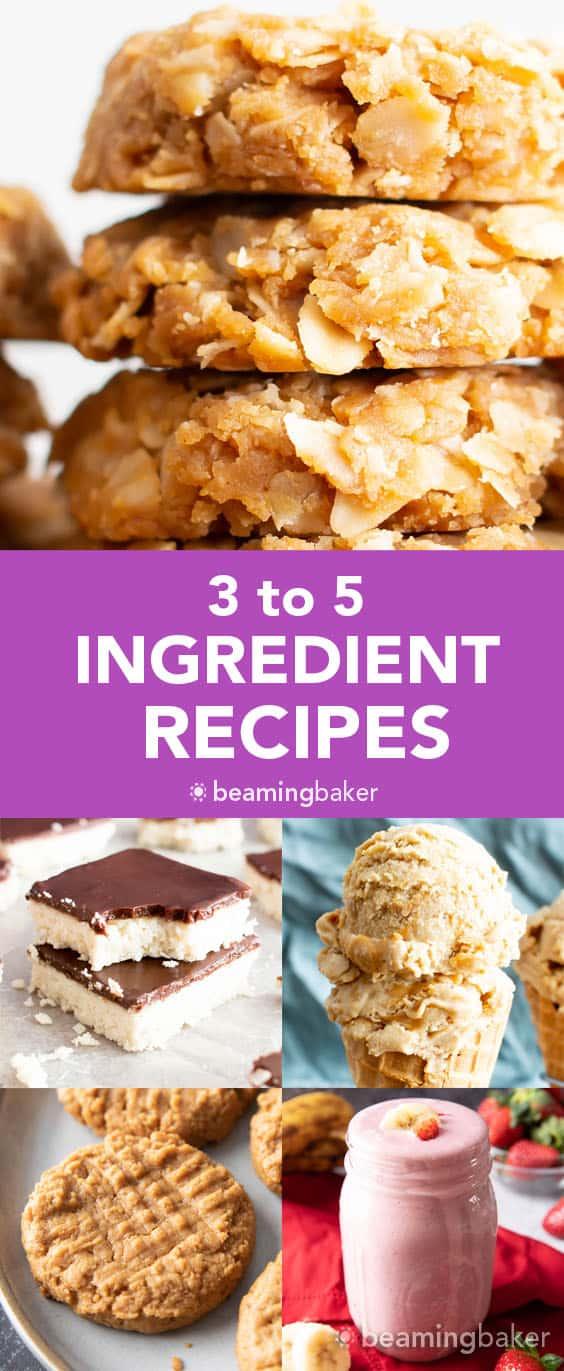 3 to 5 Ingredient Dessert Recipes: quick & easy 3 ingredient to 5 ingredient dessert recipes, from cookies and brownies to dessert bars, ice cream & cookie dough! Healthy, Vegan, Gluten Free, Dairy-Free. #EasyDesserts #3Ingredient #5Ingredient #Vegan | Recipes at BeamingBaker.com