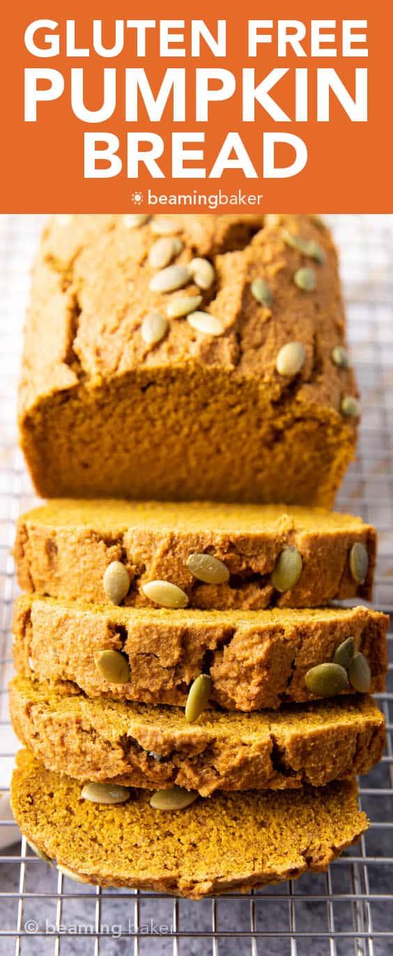 Gluten Free Pumpkin Bread (GF): this gluten free pumpkin bread recipe yields moist & satisfyingly dense GF pumpkin bread that's lightly fluffy. The best gluten free pumpkin bread recipe—1-bowl, rich, warm pumpkin flavors & lightly sweet. #PumpkinBread #GlutenFree #Pumpkin #GF | Recipe at BeamingBaker.com
