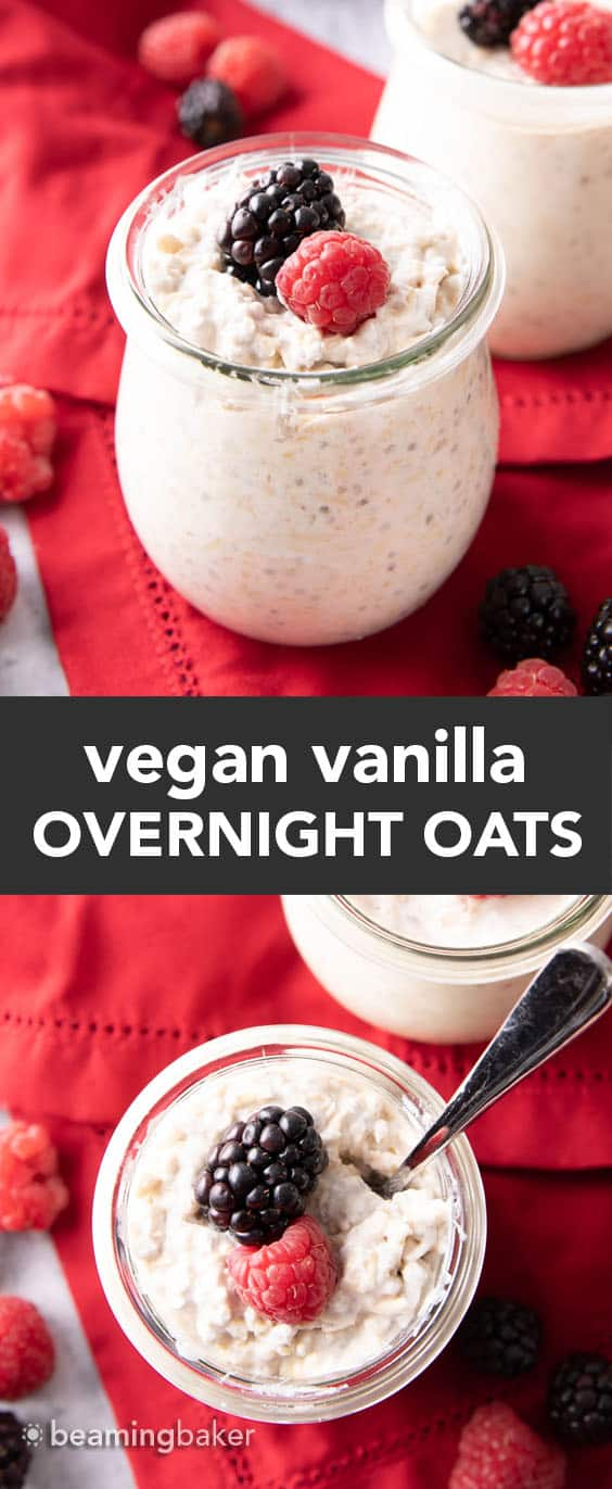 Vanilla Overnight Oats: a simple 'n easy vegan overnight oats recipe made with just a few ingredients and ready in minutes! Creamy, satisfying and delicious. Vegan. #OvernightOats #Vegan #OvernightOatmeal | Recipe at BeamingBaker.com